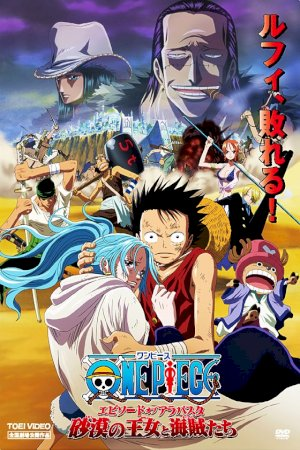 One Piece Pelicula 8 - The Desert Princess And The Pirates: Adventures In Alabasta